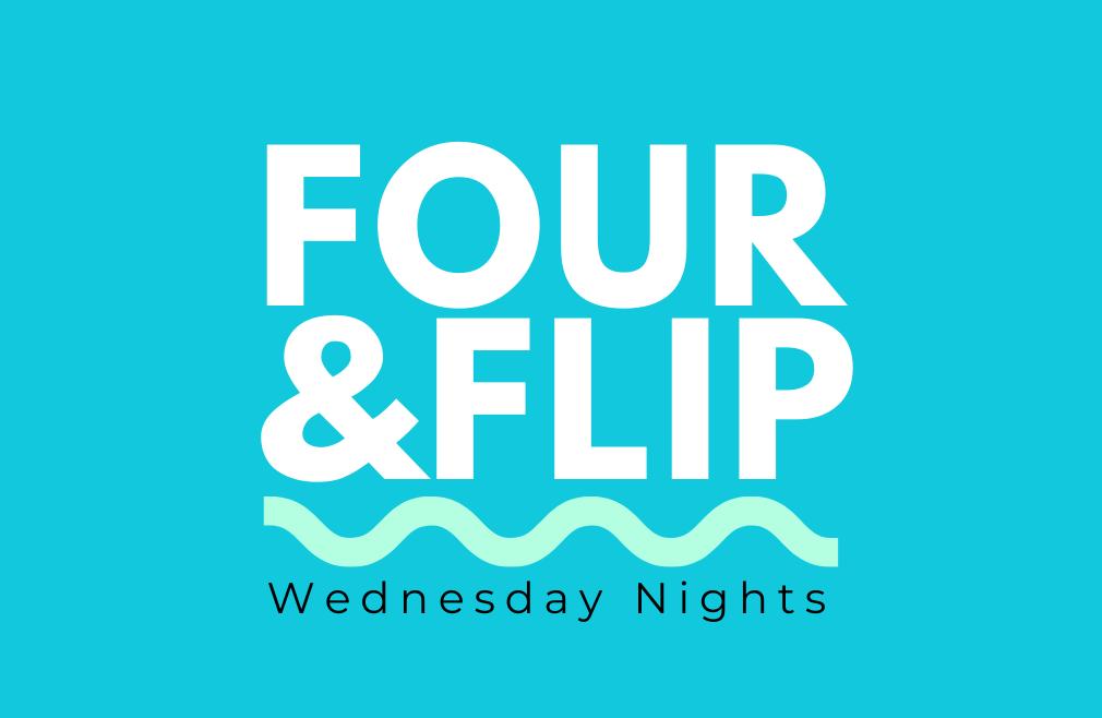 FOUR & FLIP