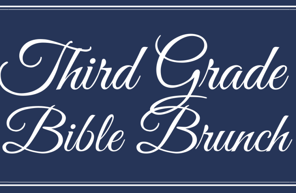 Third Grade Bible Brunch